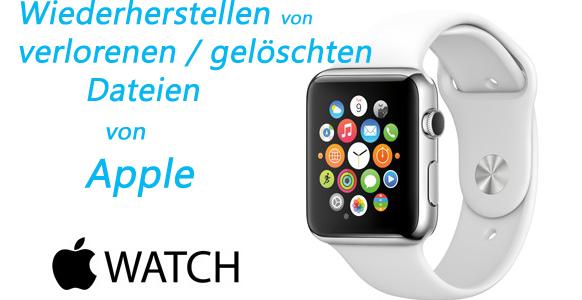Wie man sich erholt Verlorene / gelöschte Dateien von Apple Watch auf Windows / Mac