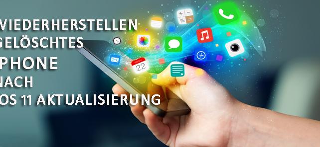 Wiederherstellen gelöschter iPhone-Daten nach dem Aktualisieren auf iOS 11 ohne Sicherung
