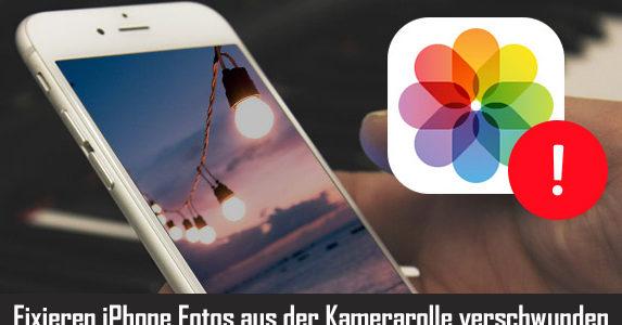 iPhone Fotos aus der Kamerarolle verschwunden? Hier ist, was Sie tun müssen!