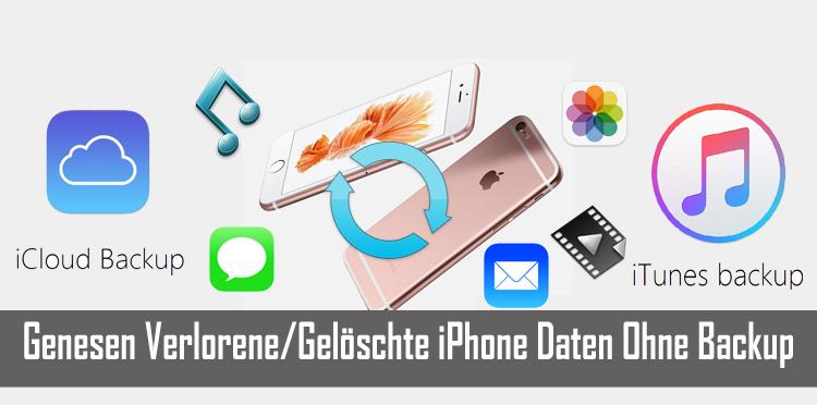 Genesen Gelöschte iPhone Daten Ohne Backup