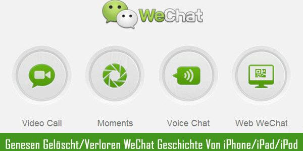 Genesen Gelöscht/Verloren WeChat Geschichte Von iPhone/iPad/iPod Touch