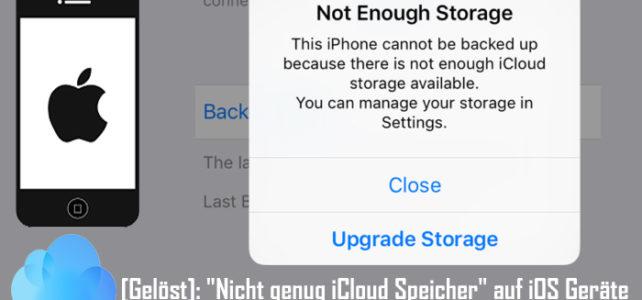 """[Gelöst]: """"Nicht genug iCloud Speicher"""" auf iPhone/iPad/iPod Touch"""