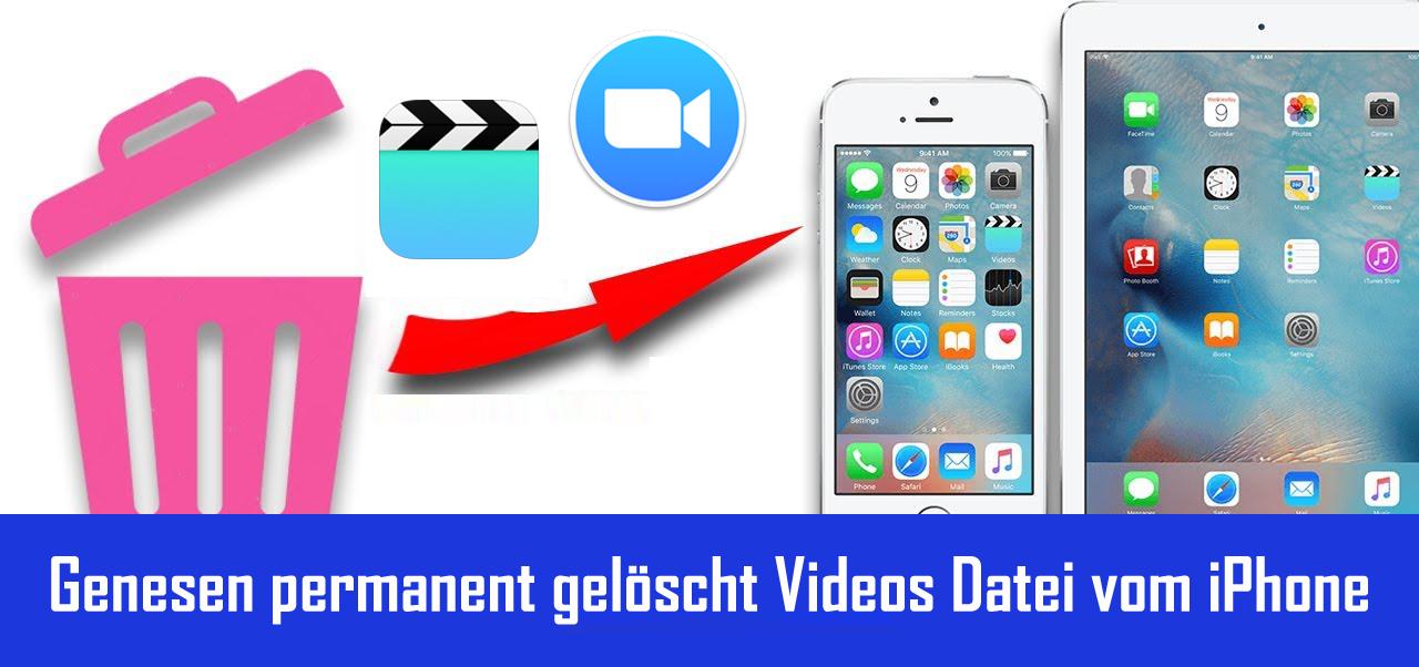 Wiederherstellen Permanent Gelöscht iPhone Videos