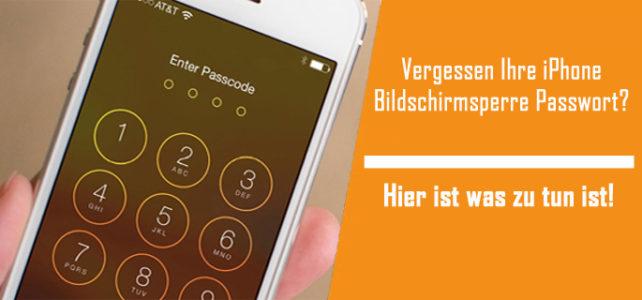 Vergessen Ihre iPhone Bildschirmsperre Passwort? Hier ist was zu tun ist!