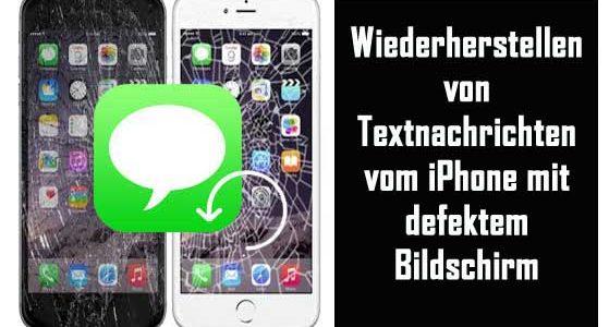 Wie man Textnachrichten vom iPhone mit defektem zurückholt schirm