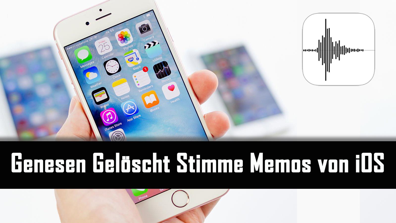Genesen Gelöscht Stimme Memos von iOS